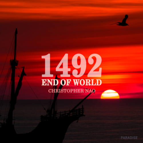 1492 End Of World - Christopher Nao