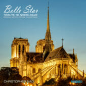 Belle Star, Tribute to Notre-Dame - Christopher Nao