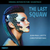 The Last Squaw - Jean-Paul Lafitte, Christopher Nao
